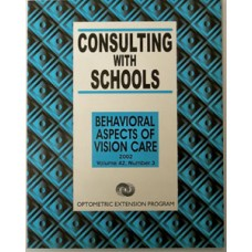 Behavioural Aspects of Vision Care - Consulting With Schools