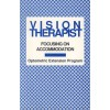 Vision Therapist - Focusing on Accommodation