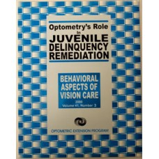 Behavioural Aspects of Vision Care - Optometry's Role in Juvenile Delinquency Remediation